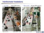 interferometer installations