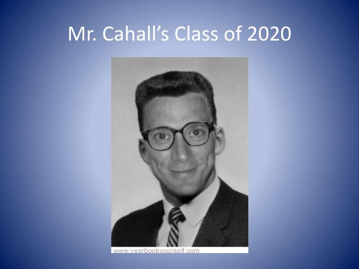 mr cahall s class of 2020 n.