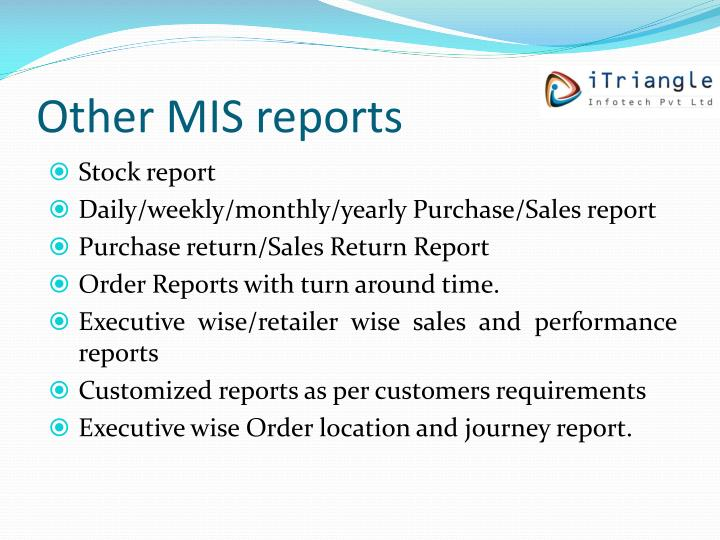 Other MIS reports