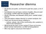 researcher dilemma