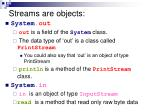 streams are objects