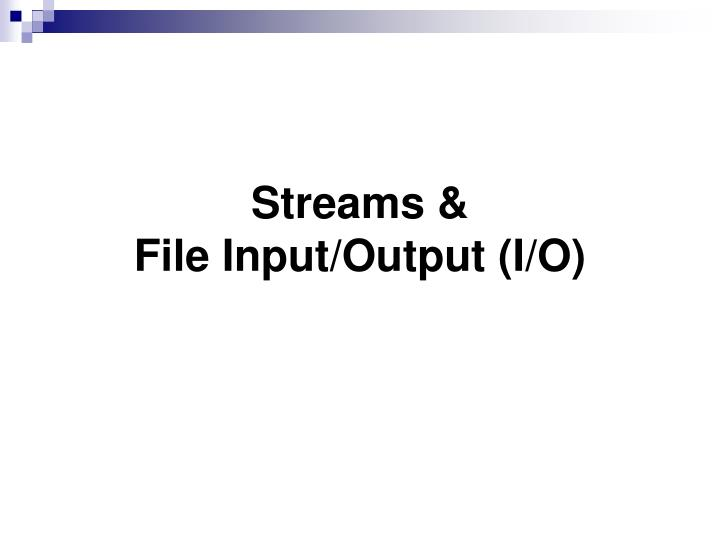 streams file input output i o n.