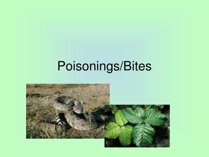 poisonings bites n.