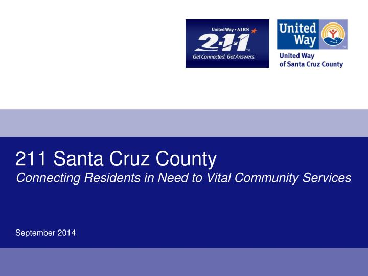 211 santa cruz county connecting residents in need to vital community services n.