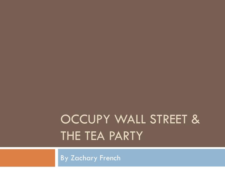 occupy wall street the tea party n.
