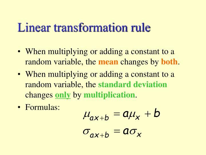 Linear transformation rule