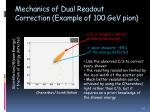 mechanics of dual readout correction example of 100 gev pion