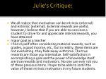 julie s critique