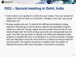 og2 second meeting in dehli india