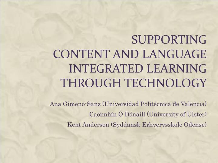 supporting content and language integrated learning through technology n.