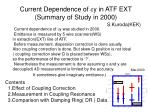 current dependence of y in atf ext summary of study in 2000