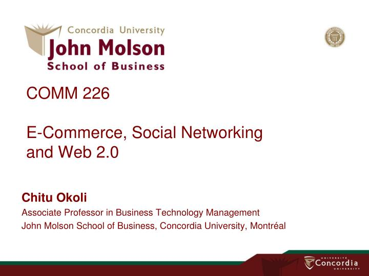 comm 226 e commerce social networking and web 2 0 n.