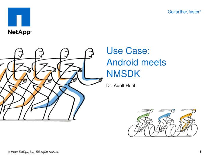 Use case android meets nmsdk