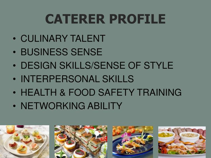 CATERER PROFILE