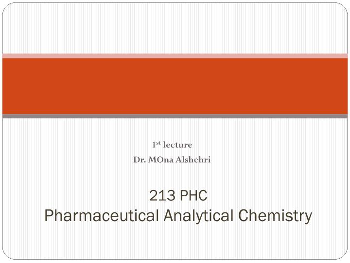 213 phc pharmaceutical analytical chemistry n.