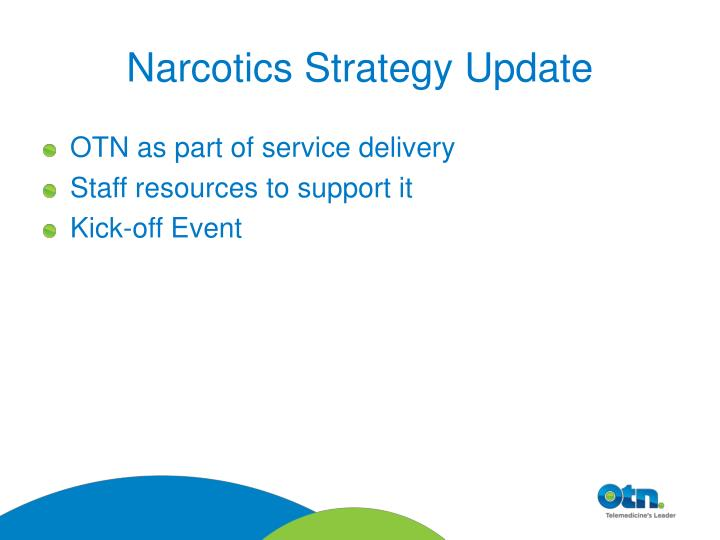 Narcotics Strategy Update