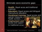 eliminate socio economic gaps