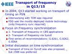 transport of frequency in q13 15
