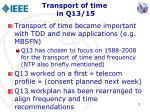 transport of time in q13 15