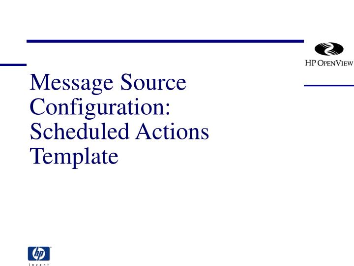 message source configuration scheduled actions template n.