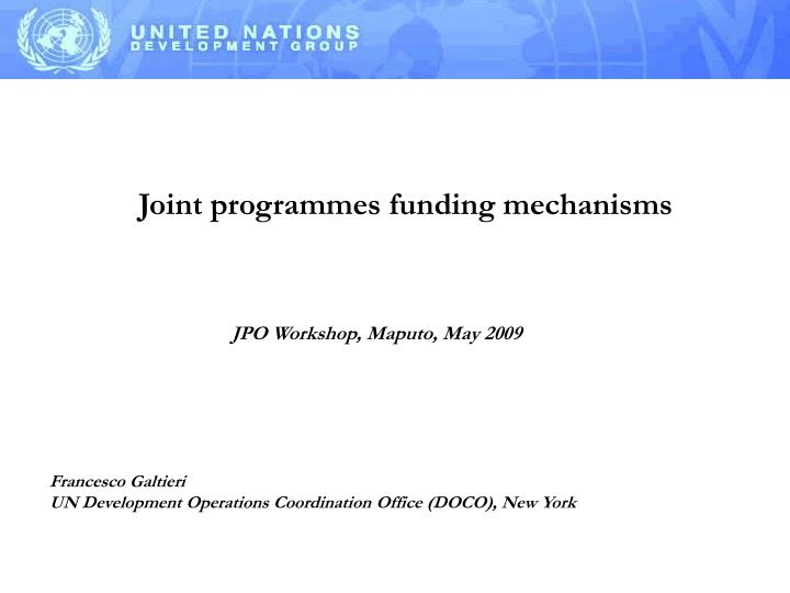 joint programmes funding mechanisms n.