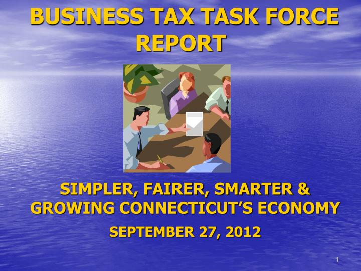 business tax task force report n.