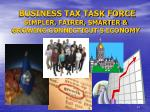 business tax task force simpler fairer smarter growing connecticut s economy