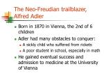 the neo freudian trailblazer alfred adler