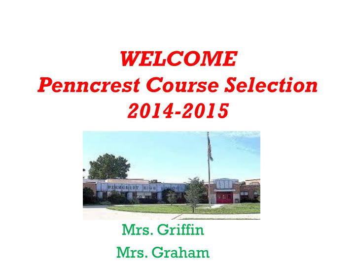 welcome penncrest course selection 2014 2015 n.