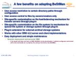 a few benefits on adopting bestman