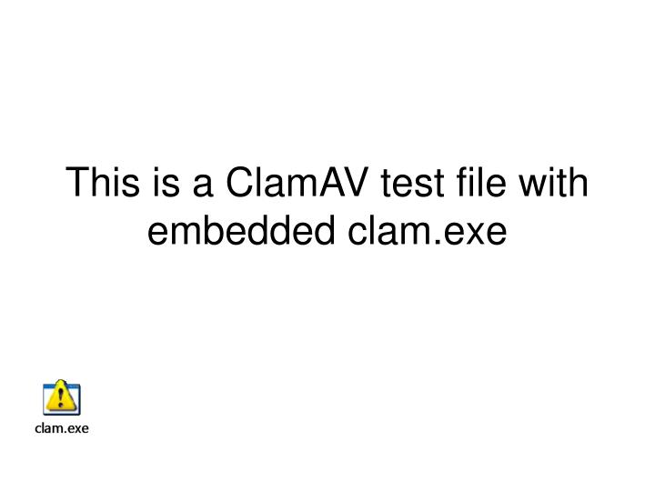 this is a clamav test file with embedded clam exe n.