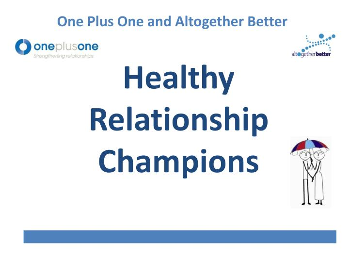 healthy relationship champions n.