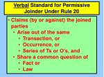verbal standard for permissive joinder under rule 20