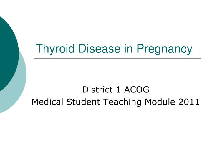 thyroid disease in pregnancy n.