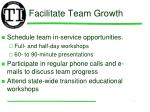 facilitate team growth