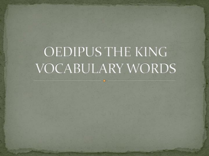 oedipus the king vocabulary words n.