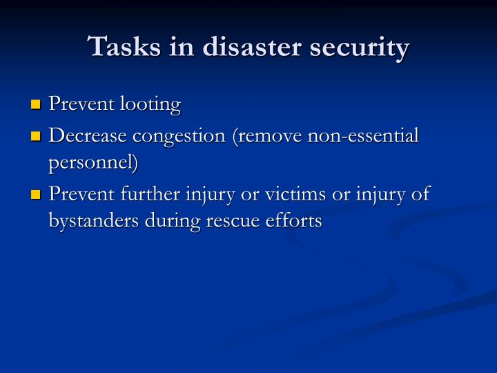 Tasks in disaster security