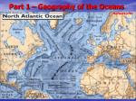 part 1 geography of the oceans3