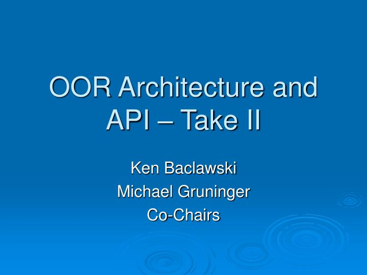 oor architecture and api take ii n.