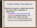 asphyxiating atmospheres