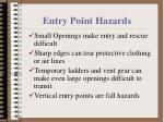 entry point hazards