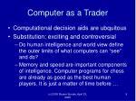 computer as a trader