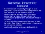 economics behavioral or structural