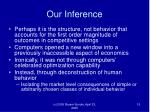 our inference
