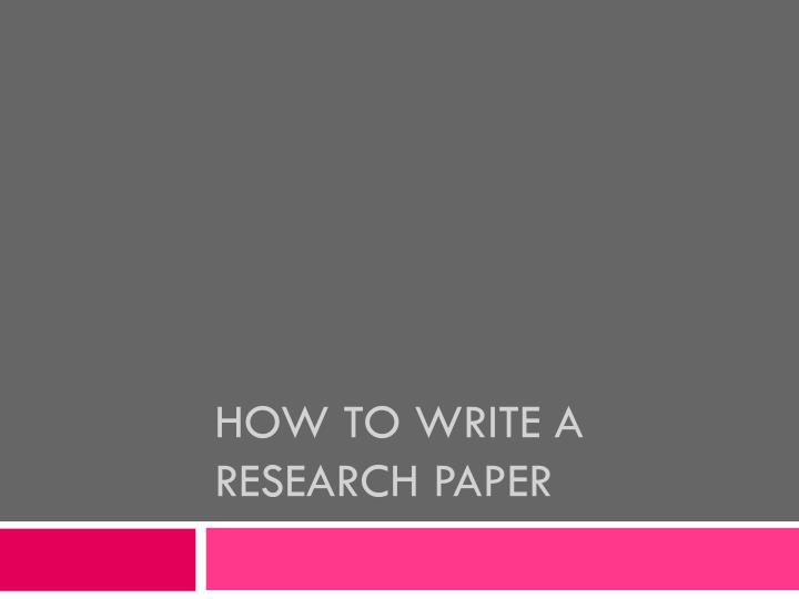 how to write a research paper n.