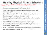 healthy physical fitness behaviors