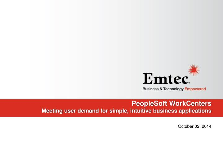 peoplesoft workcenters meeting user demand for simple intuitive business applications n.