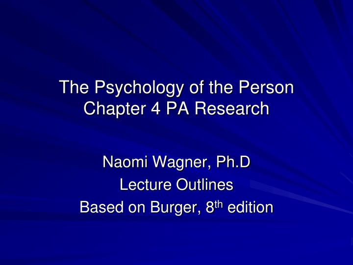 the psychology of the person chapter 4 pa research n.