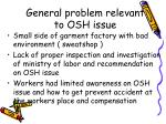general problem relevant to osh issue