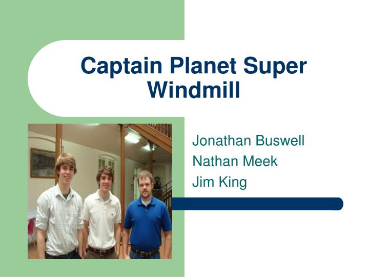 captain planet super windmill n.